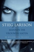 Mannen die vrouwen haten - deel 1 Stieg Larsson